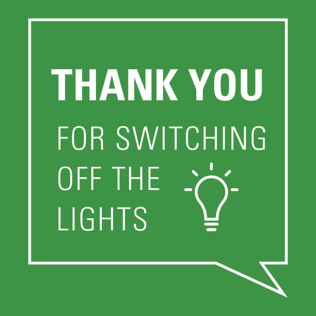 Thank you for switching of the lights, save energy